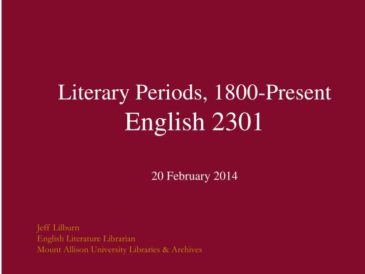Literary Periods, 1800-Present