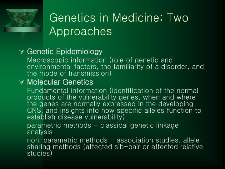 Genetics in medicine two approaches