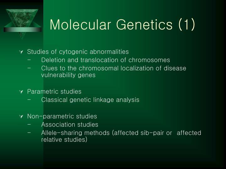 Molecular Genetics (1)