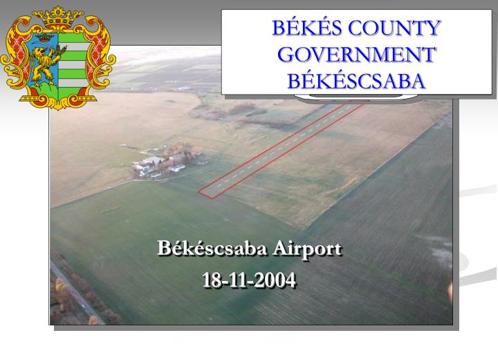 BÉKÉS COUNTY GOVERNMENT