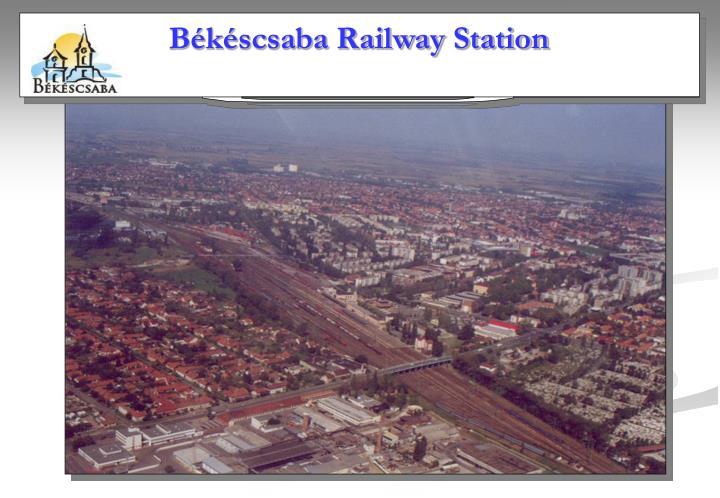 Békéscsaba Railway Station