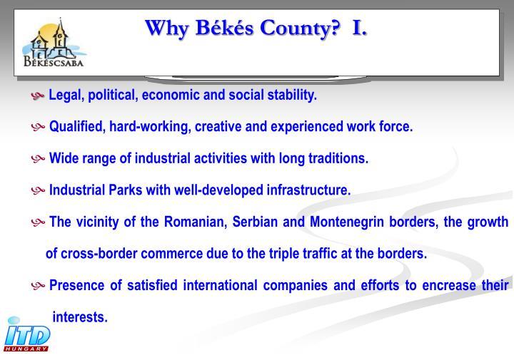 Why Békés County?  I.