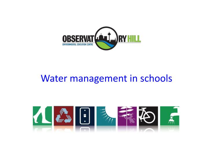 Water management in schools