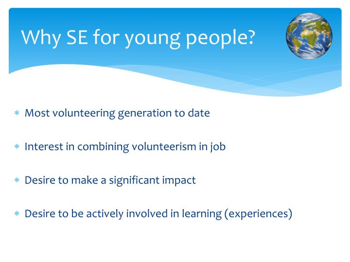 Why SE for young people?