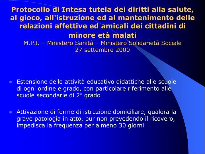 Protocollo di Intesa tutela dei diritti alla salute, al gioco, all'istruzione ed al mantenimento delle relazioni affettive ed amicali dei cittadini di minore età malati