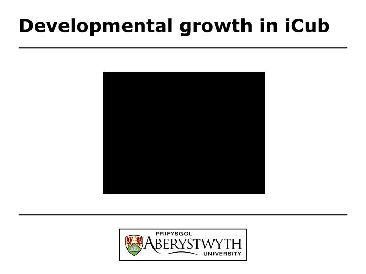 Developmental growth in