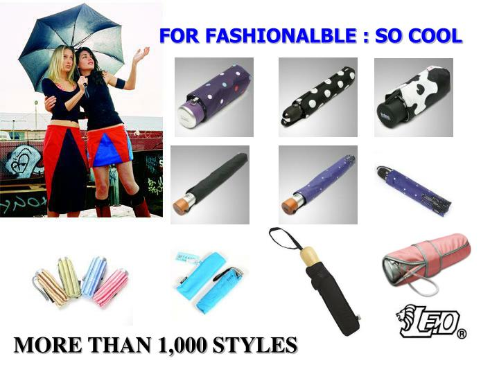 FOR FASHIONALBLE : SO COOL