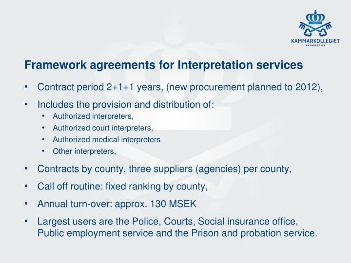 Framework agreements for Interpretation services