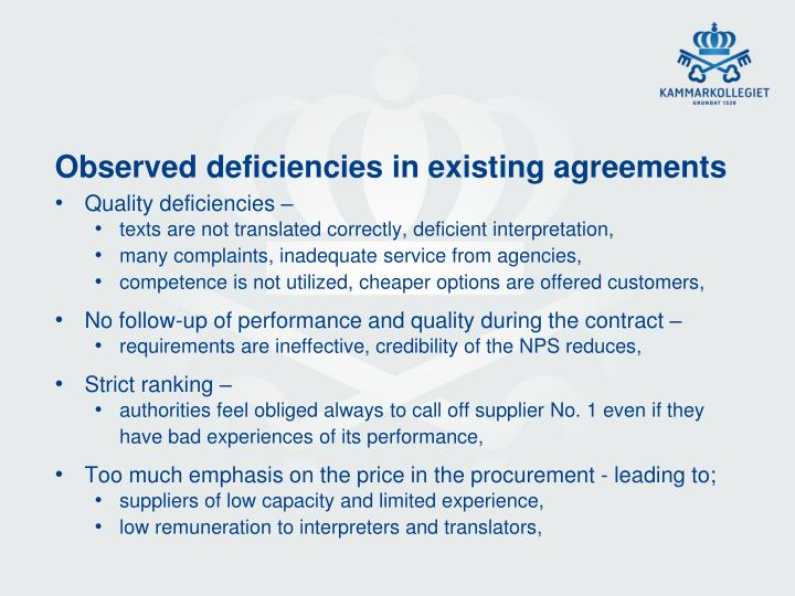 Observed deficiencies in existing agreements