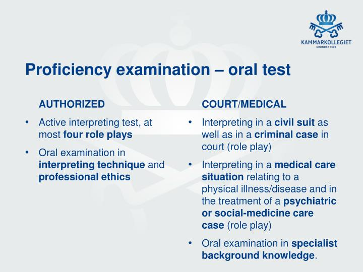 Proficiency examination – oral test
