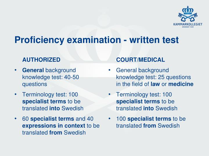 Proficiency examination - written test