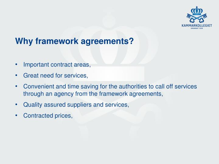 Why framework agreements?