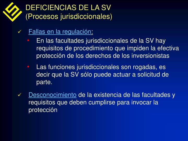 DEFICIENCIAS DE LA SV