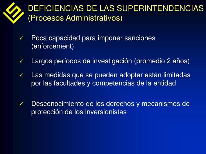 DEFICIENCIAS DE LAS SUPERINTENDENCIAS