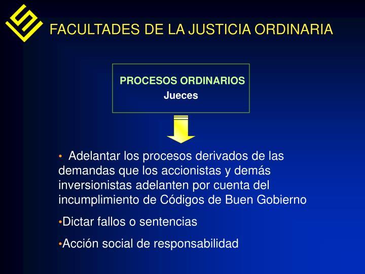 FACULTADES DE LA JUSTICIA ORDINARIA
