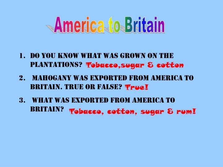 America to Britain