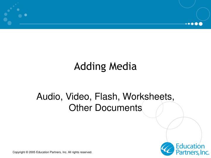 Adding Media