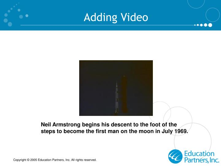 Adding Video
