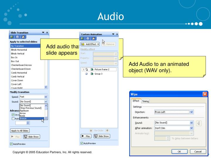 Add audio that plays when the slide appears (WAV only).