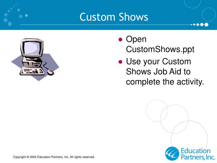 Custom Shows