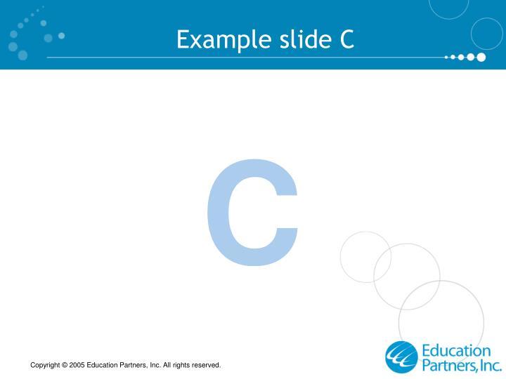 Example slide C