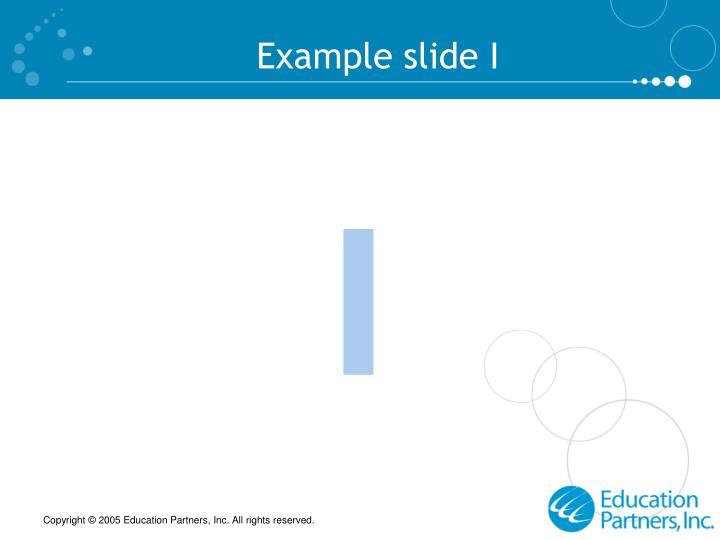 Example slide I