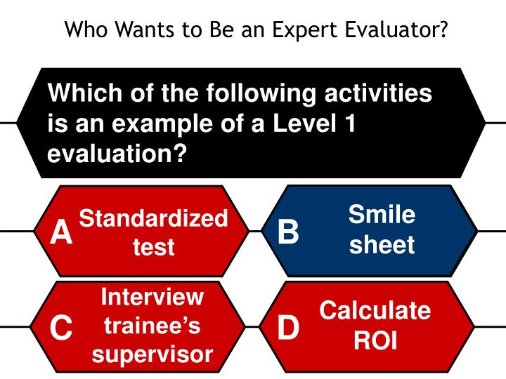 Who Wants to Be an Expert Evaluator?