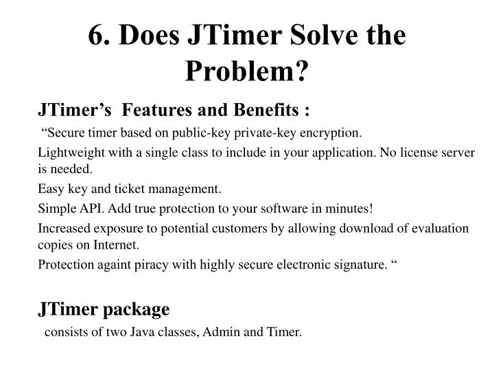 6. Does JTimer Solve the Problem?