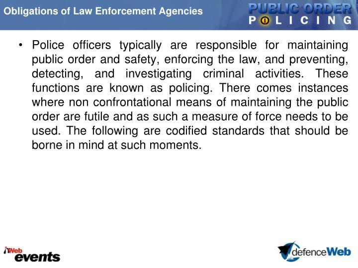 Obligations of Law Enforcement Agencies