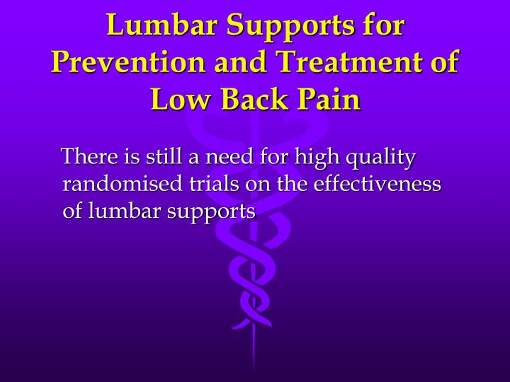 Lumbar Supports for Prevention and Treatment of Low Back Pain