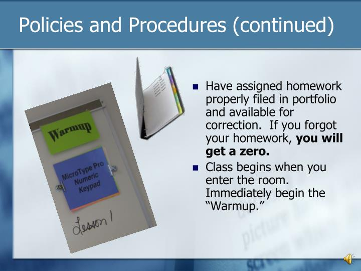 Policies and Procedures (continued)