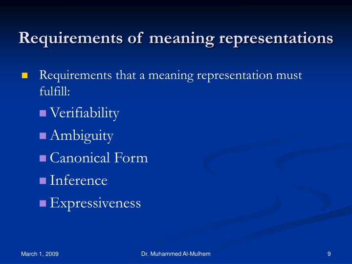 Requirements of meaning representations