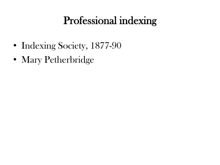 Professional indexing