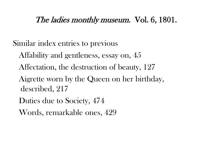 The ladies monthly museum.