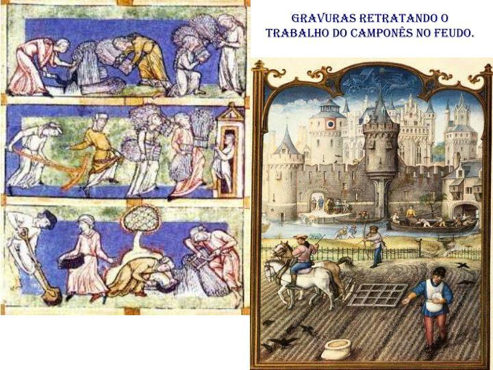 Gravuras retratando o trabalho do camponês no feudo