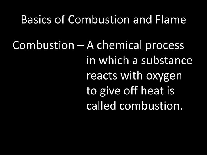 Basics of Combustion and Flame