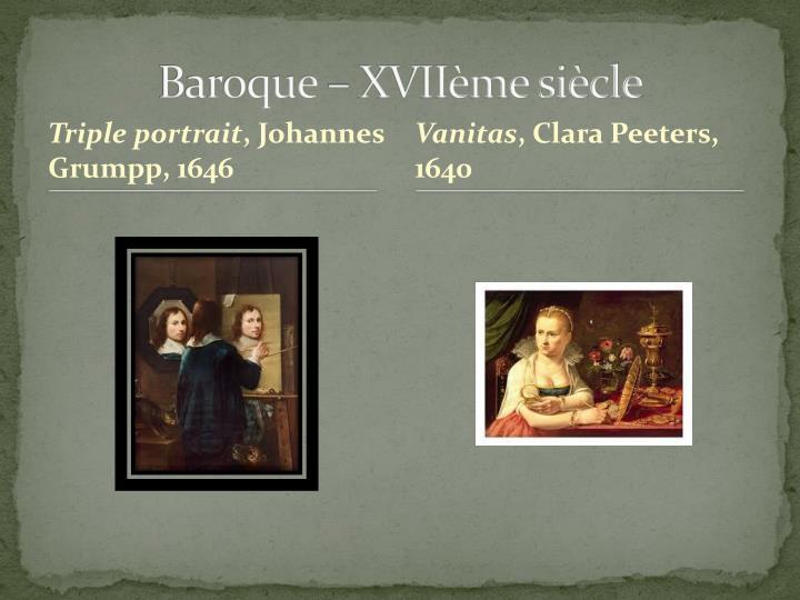 Baroque – XVIIème siècle