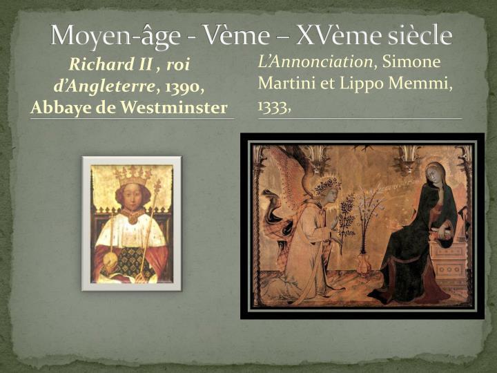 Moyen-âge - Vème – XVème siècle