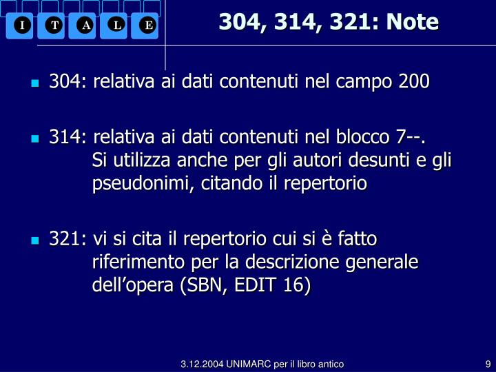 304, 314, 321: Note