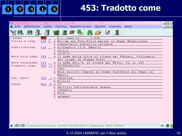 453: Tradotto come