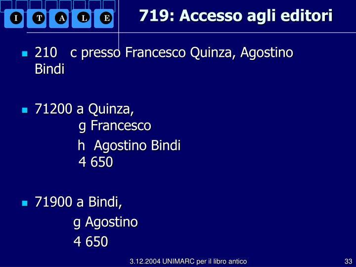 719: Accesso agli editori