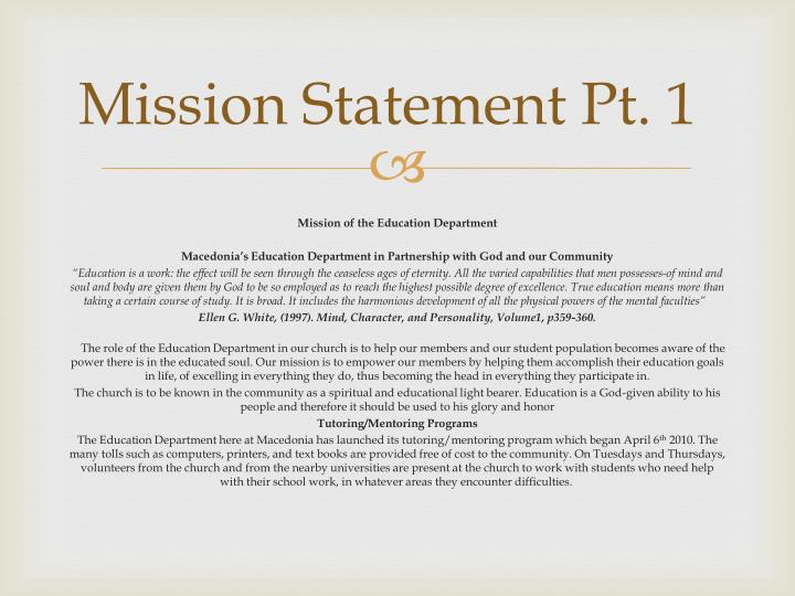 Mission Statement Pt. 1