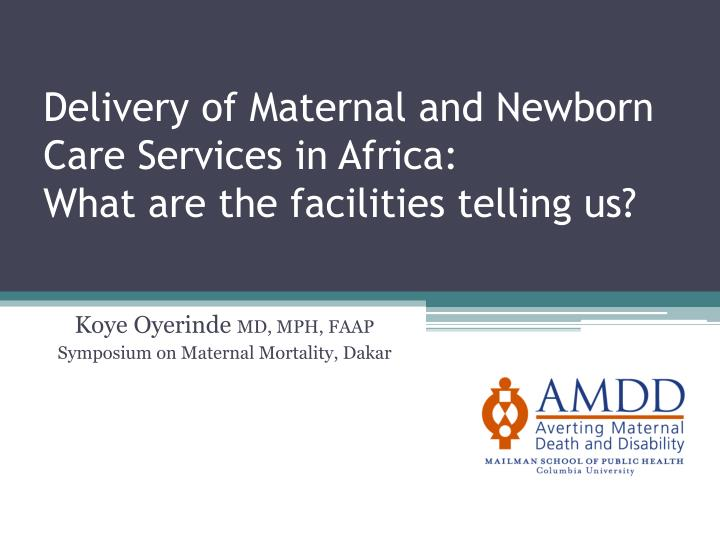 Delivery of Maternal and Newborn Care Services in Africa: