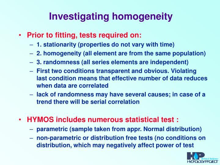 Investigating homogeneity