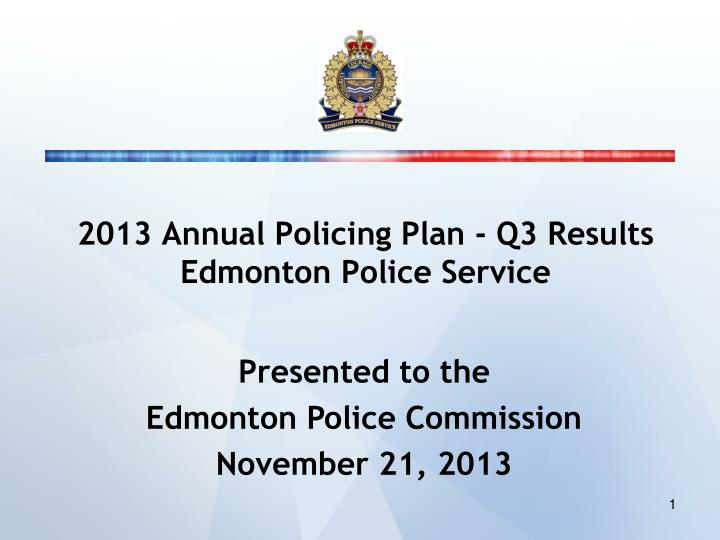 2013 Annual Policing Plan - Q3 Results