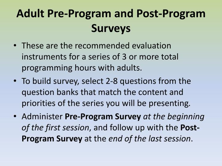 Adult Pre-Program and Post-Program Surveys
