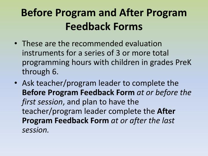 Before Program and After Program Feedback Forms