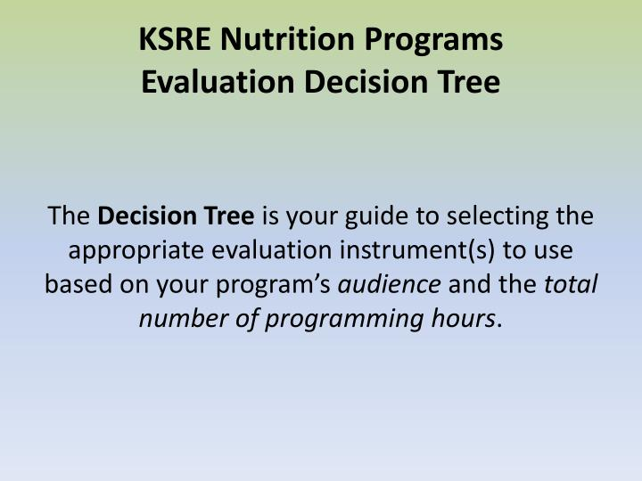 Ksre nutrition programs evaluation decision tree