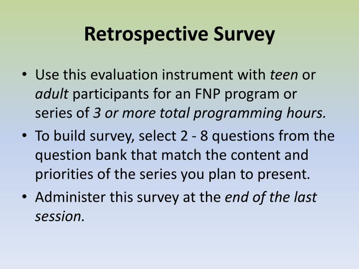 Retrospective Survey