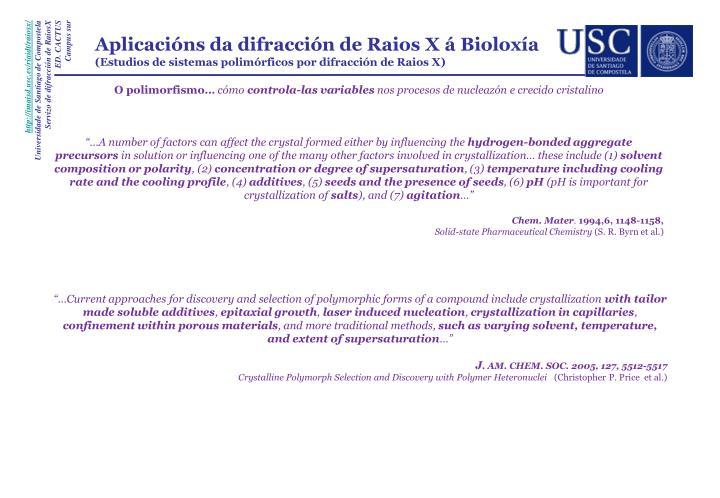 Aplicacións da difracción de Raios X á Bioloxía